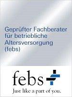 Zertifikat qualifiziert zum geprüften Fachberater für betriebliche Altersversorgung (febs)